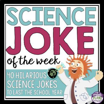 SCIENCE JOKE OF THE WEEK