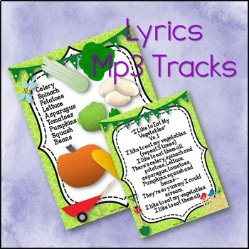 """""""I Like to Eat My Vegetables"""" Song with Science and Literacy Activities"""