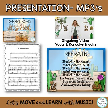 """Educational  Song: """"It's Hot in the Desert"""" Science, Music, Literacy Activities"""