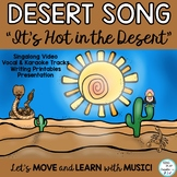 "Desert Literacy Activities and Song ""It's Hot in the Desert"""