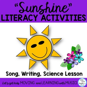 "Literacy and Science Song: Sunshine ""Sunshine, Sunshine"" w"