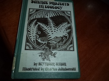 SCIENCE PROJECTS IN ECOLOGY ISBN 0-8234-0204-5