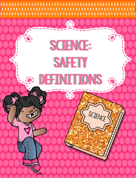 SCIENCE: SAFETY DEFINITION