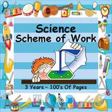 SCIENCE - SCHEME OF WORK - MASSIVE FILE - 3 YEARS WORTH -