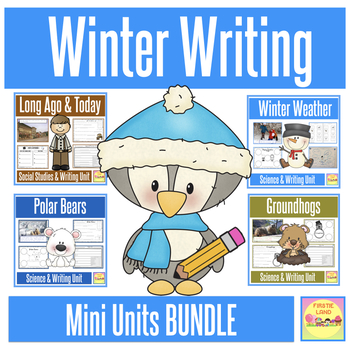 SCIENCE & SOCIAL STUDIES Winter Writing Mini Units BUNDLE