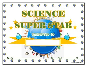 SCIENCE Super Star Certificate!  For Primary and Middle School Grades!