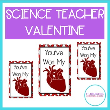 VALENTINE {FREEBIE} SCIENCE TEACHER YOU'VE WON MY HEART