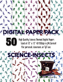 SCIENCE-THEMED DIGITAL PAPERS - INSECTS