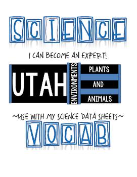 SCIENCE VOCAB GAME CARDS - UTAH ENVIRONMENTS, PLANTS & ANIMALS