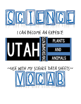 SCIENCE VOCAB GAME CARDS - UTAH ENVIRONMENTS, PLANTS & ANIMALS