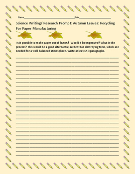 SCIENCE WRITING RESEARCH PROMPT: AUTUMN LEAVES/PAPER MANUF