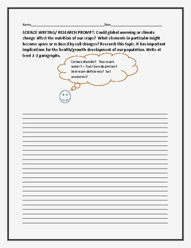 SCIENCE WRITING/ RESEARCH PROMPT: CLIMATE CHANGE/ SOIL PROBLEMS