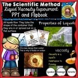 SCIENTIFIC METHOD -Matter - LIQUID VISCOSITY EXPERIMENT {Properties of a Liquid}