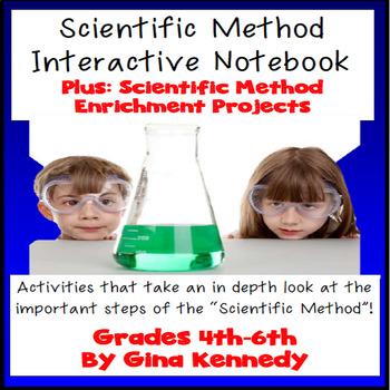 Scientific Method Interactive Notebook! Activities, Enrichment Projects + MORE