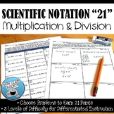 """SCIENTIFIC NOTATION MULTIPLICATION AND DIVISION """"21"""""""