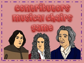 SCIENTIFIC REVOLUTION,REFORMATION, RENAISSANCE, & ENLIGHTENMENT Musical Chairs