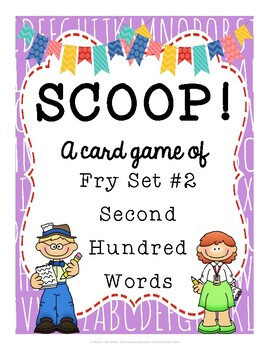 SCOOP! Fry Second Hundred Words Card Game