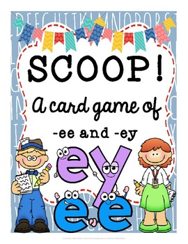 SCOOP! Words with Digraphs -EE and -EY Reading Card Game