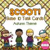 SCOOT! Base 10 Task Cards Autumn Theme
