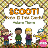 SCOOT! Base 10 Task Cards Autumn Theme