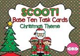 SCOOT! Base Ten Blocks Task Cards Christmas Theme