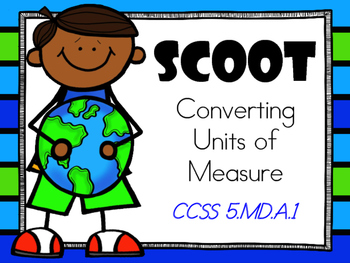 SCOOT - Converting Units of Measure (Common Core Aligned)