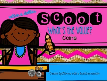 SCOOT Find the Value Coins 2.MD.8 Money