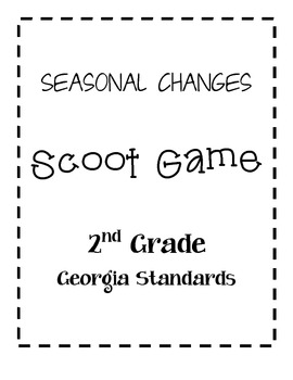 SCOOT Game Seasonal Changes Georgia 2nd Grade Science Unit 2