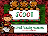 SCOOT Gingerbread Christmas December Missing Addends 1.OA.8