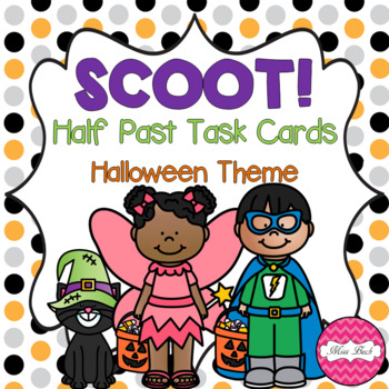 SCOOT! Half Past Task Cards Halloween Theme