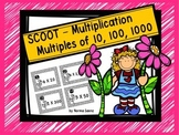 SCOOT - Multiplication- Multiples of 10, 100, and 1,000
