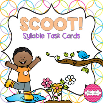 SCOOT! Syllable Task Cards Spring Theme