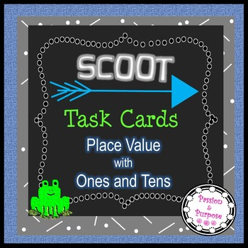 SCOOT Task Cards - Place Value - Ones and Tens - Fun Math Center!