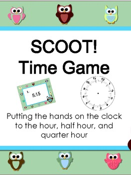 SCOOT!  Time Game - Putting the Hands on the Clock