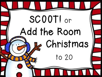 SCOOT! or Add the Room Christmas to 20