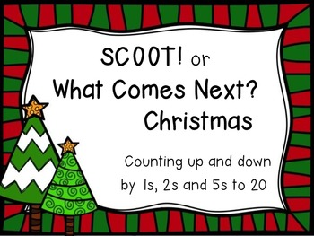 SCOOT or What Comes Next? Christmas - count up and down by 1s, 2s and 5s to 20