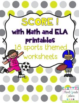 SCORE! with Math and ELA Printables - Sports Themed Worksheets