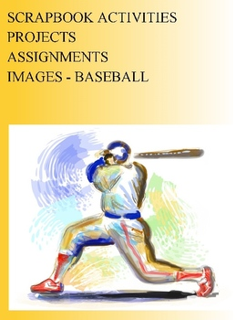 SCRAPBOOK ACTIVITIES PROJECTS ASSIGNMENTS - IMAGES - BASEBALL