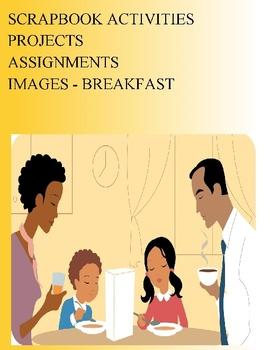 SCRAPBOOK ACTIVITIES PROJECTS - IMAGES - BREAKFAST