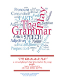 "SCRIPT: ""The Grammar Play"", a 1-act play for production by"