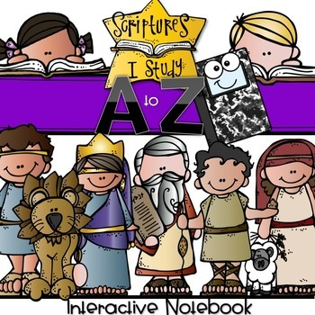 SCRIPTURES I STUDY from A to Z {Interactive Notebook Edition}