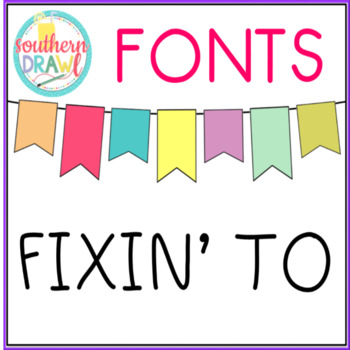 SD Fixin' To Font