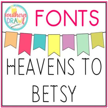 SD Heavens To Betsy Font