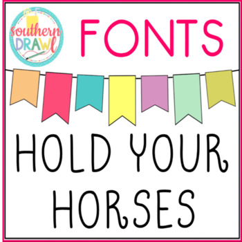 SD Hold Your Horses Font