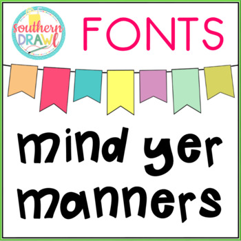 SD Mind Yer Manners Font