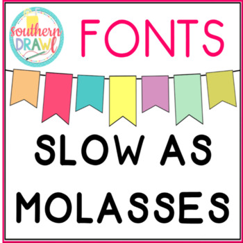 SD Slow As Molasses Font