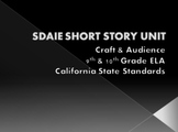 SDAIE Short Story Unit for 9th/10th Grade ELA - California State Standards