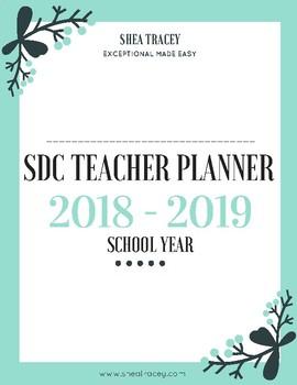 SDC Secondary Teacher Planner & IEP Binder 2018- 2019