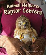 Animal Helpers: Raptor Centers
