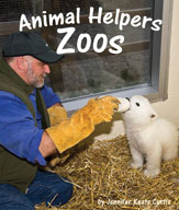 Animal Helpers: Zoos